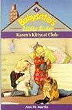 Karen's Kittycat Club (Babysitters Little Sister) (0590550101) by Martin, Ann M.
