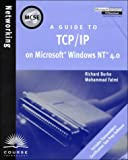img - for MCSE Guide to TCP/IP on Microsoft Windows NT 4.0 book / textbook / text book