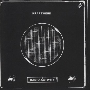 Kraftwerk - Radio-Activity (2) - Zortam Music