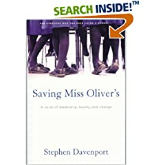 Saving Miss Oliver's: A Novel of Leadership, Loyalty and Change