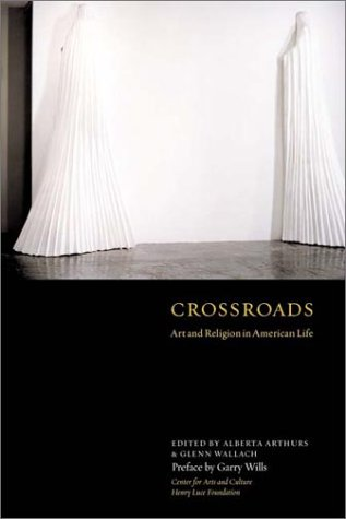 Crossroads: Art and Religion in American Life, Alberta Arthurs