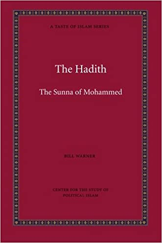 The Hadith (A Taste of Islam) (Volume 5)