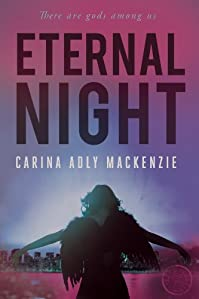 Eternal Night by Carina Adly MacKenzie ebook deal