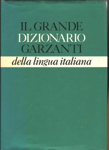 Il Grande dizionario Garzanti della lingua italiana (Italian Edition) (Italian Dictionary Garzanti compare prices)