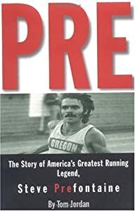 "Cover of ""Pre: The Story of America's Gre..."