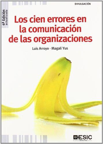 LOS CIEN ERRORES EN LA COMUNICACION DE LAS ORGANIZACIONES
