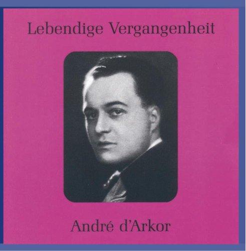 Lebendige Vergangenheit: Andre D'Arkor