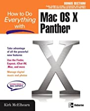 How to Do Everything with Mac OS X Tiger by Kirk McElhearn