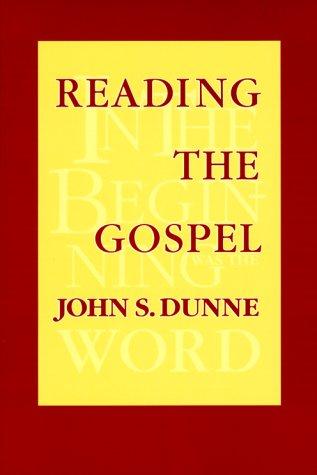 Reading The Gospel, JOHN S. DUNNE