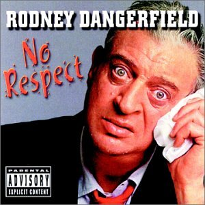 Rodney Dangerfield - No Respect via Amazon.com