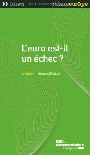 L'euro est-il un échec ? 2e édition