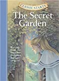 The Secret Garden (Classic Starts) [Hardcover] [2005] Frances Hodgson Burnett, Martha Hailey DuBose, Lucy Corvino, Arthur Pober Ed.D