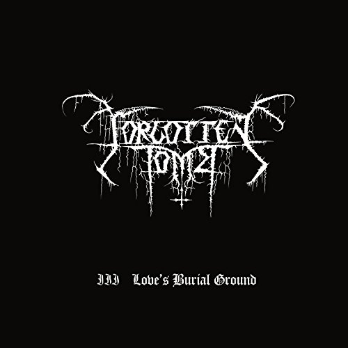 Forgotten Tomb-III Loves Burial Ground-Remastered-WEB-2015-ENTiTLED Download