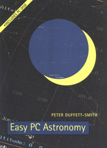 Easy PC Astronomy, Peter Duffett-Smith