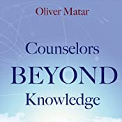 Counselors Beyond Knowledge | [Oliver Matar]