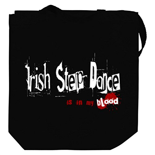 Irish Step Dance IS IN MY BLOOD Canvas Tote Bag