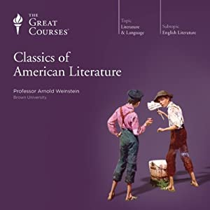 Classics of American Literature | [The Great Courses]