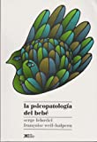 img - for Psicopatologia del bebe (Spanish Edition) book / textbook / text book