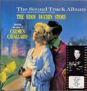 The Eddy Duchin Story: Original Motion Picture Soundtrack