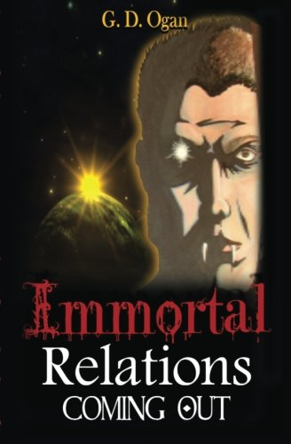 Book: Immortal Relations - Coming Out by Guy D. Ogan