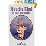 """Charlie King: We Called Him """"Blackie"""""""
