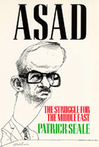 Asad: The Struggle for the Middle East, Patrick Seale