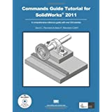 Commands Guide Tutorial for SolidWorks 2011 ~ David Planchard