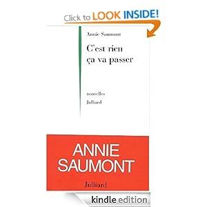 C'Est Rien Cca Va Passer (French Edition) Annie Saumont