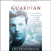 The Guardian: O'Malley Series, Book 2 | [Dee Henderson]