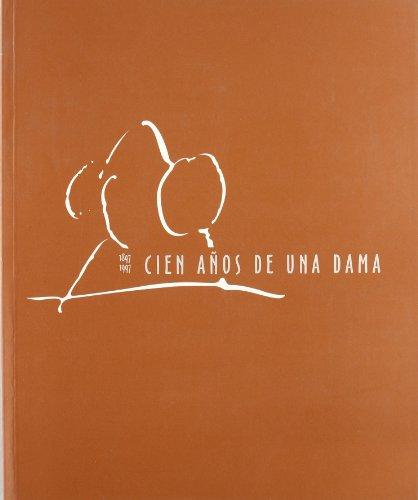 Cien años de una Dama (1897-1997)