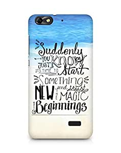 AMEZ start something new and the magic begins Back Cover For Huawei Honor 4C