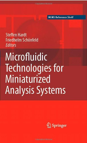 Microfluidic Technologies for Miniaturized Analysis Systems
