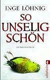 So unselig schön: Kommissar Dühnforts dritter Fall (Ein Kommissar-Dühnfort-Krimi, Band 3) title=