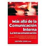 Más allá de la comunicación interna (MANAGEMENT)