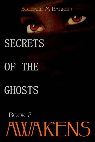 Secrets of the Ghosts: Awakens
