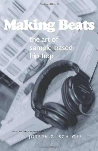 Making Beats: The Art of Sample-Based Hip-Hop (Music...