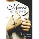 Objet d'Art (Monstrance, Book 1) ~ John Kennedy