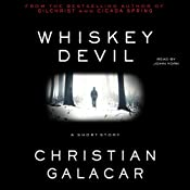 Whiskey Devil: A Short Story | [Christian Galacar]