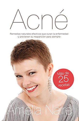 acne-remedios-naturales-efectivos-que-curan-y-previenen-su-reaparicion-guia-facil-de-tratamiento-cas