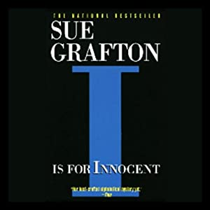 I Is for Innocent: A Kinsey Millhone Mystery | [Sue Grafton]
