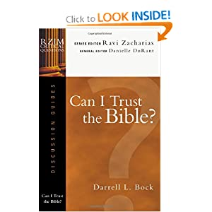 Can I Trust the Bible? (RZIM Critical Questions Discussion Guides)