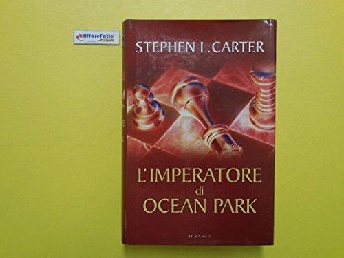j-4274-libro-limperatore-di-ocean-park-di-stephen-l-carter-2003