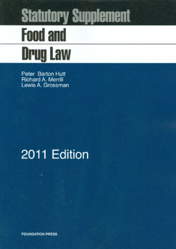 Food and Drug Law, 2011 Statutory Supplement