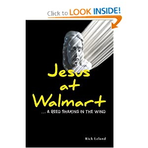 Jesus at Walmart…a reed shaking the wind