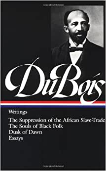 The Souls of Black Folk: Essays and Sketches (Philosophistry)