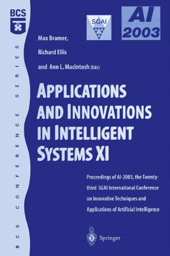 Applications and Innovations in Intelligent Systems XI: Proceedings of AI2003, the Twenty-third SGAI International Conference on Innovative Techniques and Applications of Artificial Intelligence