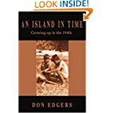 An Island In Time: Growing up in the 1940s