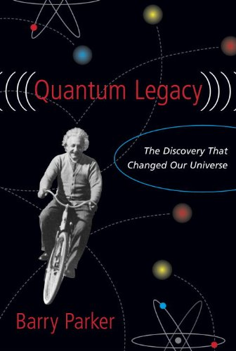 Quantum Legacy: The Discovery That Changed The Universe