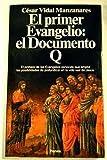 img - for El primer Evangelio: el Documento Q book / textbook / text book