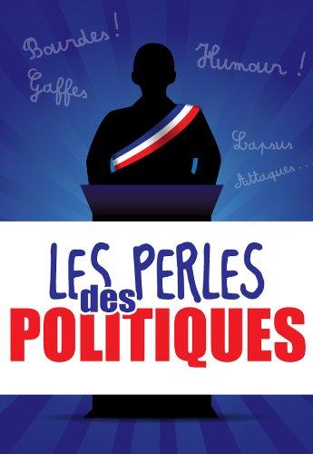Couverture du livre Les perles des Politiques
